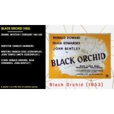 Black Orchid (1953) Mystery (UK) Director: Charles Saunders Stars: Ronald Howard   w