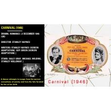 Carnival (1946) Director: Stanley Haynes Stars: Sally Gray, Michael Wilding