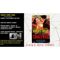 Craig's Wife (1936) Director: Dorothy Arzner Stars: Rosalind Russell