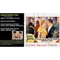 Golden Harvest (1933) Ralph Murphy Richard Arlen, Chester Morris, Genevieve Tobin  w