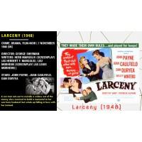 Larceny (1948) Director: George Sherman John Payne, Joan Caulfield, Dan Duryea