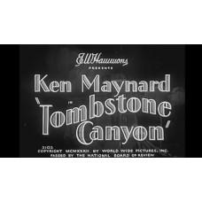 Tombstone Canyon 1932 Ken Maynard, Cecilia Parker