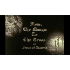 FROM THE MANGER TO THE CROSS 1912 DVD good quality