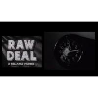 Raw Deal (1948)   Film-Noir Director: Anthony Mann   Stars: Dennis O'Keefe, Claire Trevor, Marsha Hunt